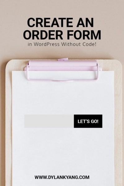 Create a WordPress Order Form without Code